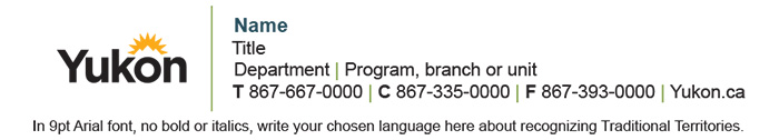See an example of an email signature with a First Nations acknowledgement